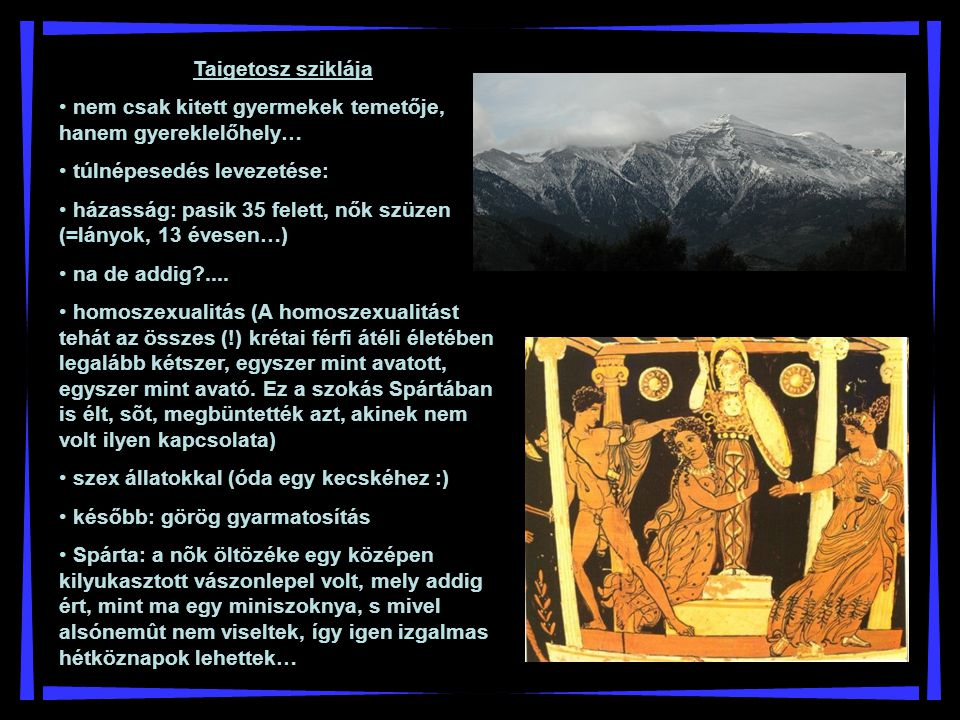 Taigetosz sziklája nem csak kitett gyermekek temetője, hanem gyereklelőhely… túlnépesedés levezetése: