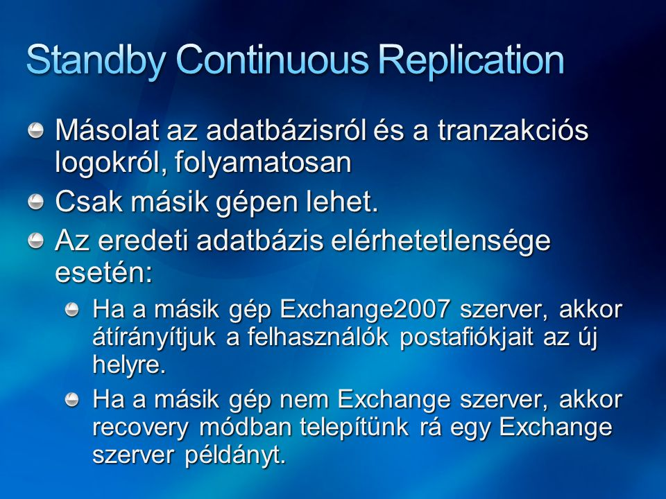Standby Continuous Replication