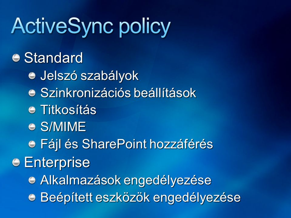 ActiveSync policy Standard Enterprise Jelszó szabályok