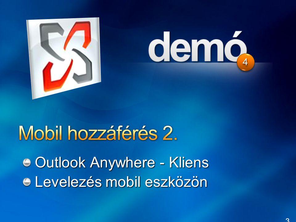 Mobil hozzáférés 2. Outlook Anywhere - Kliens Levelezés mobil eszközön