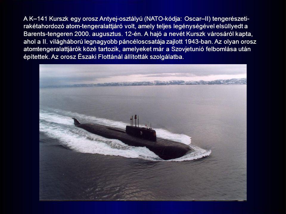 A K–141 Kurszk egy orosz Antyej-osztályú (NATO-kódja: Oscar–II) tengerészeti-rakétahordozó atom-tengeralattjáró volt, amely teljes legénységével elsüllyedt a Barents-tengeren 2000.
