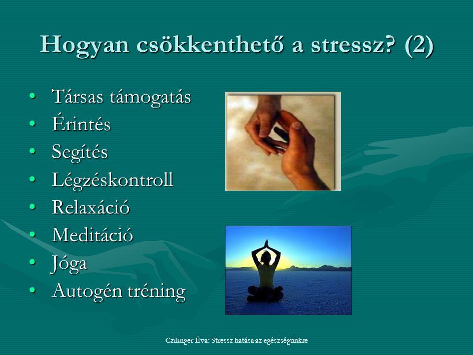 Hogyan csökkenthető a stressz (2)