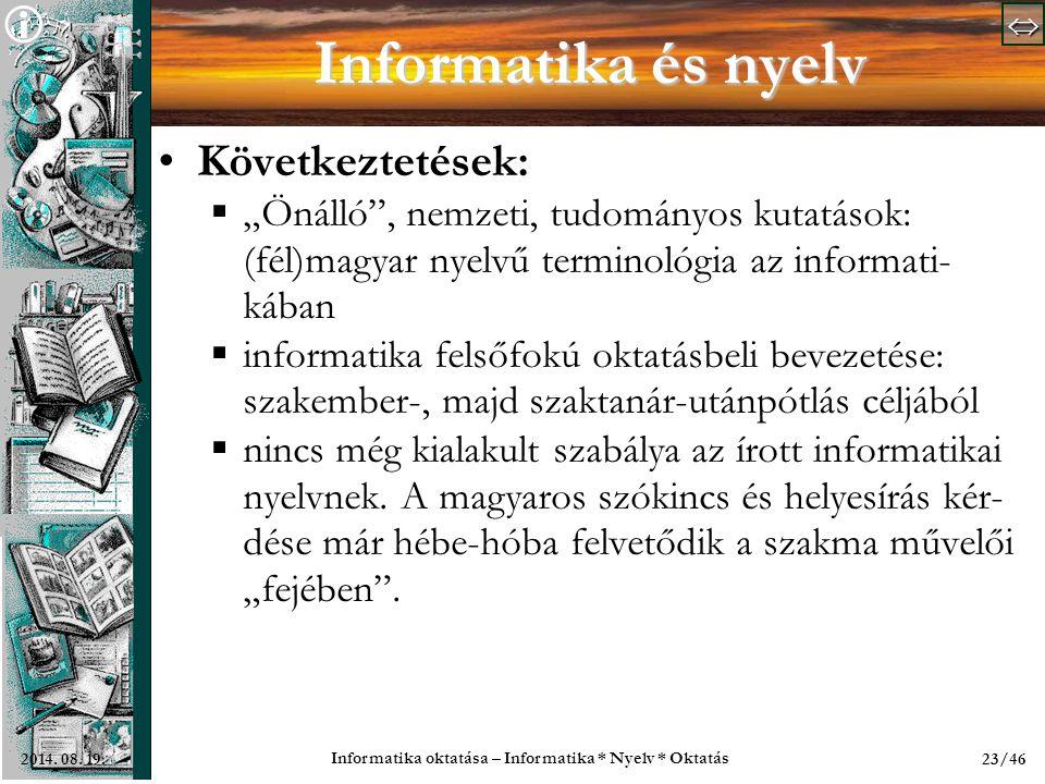 Informatika oktatása – Informatika * Nyelv * Oktatás