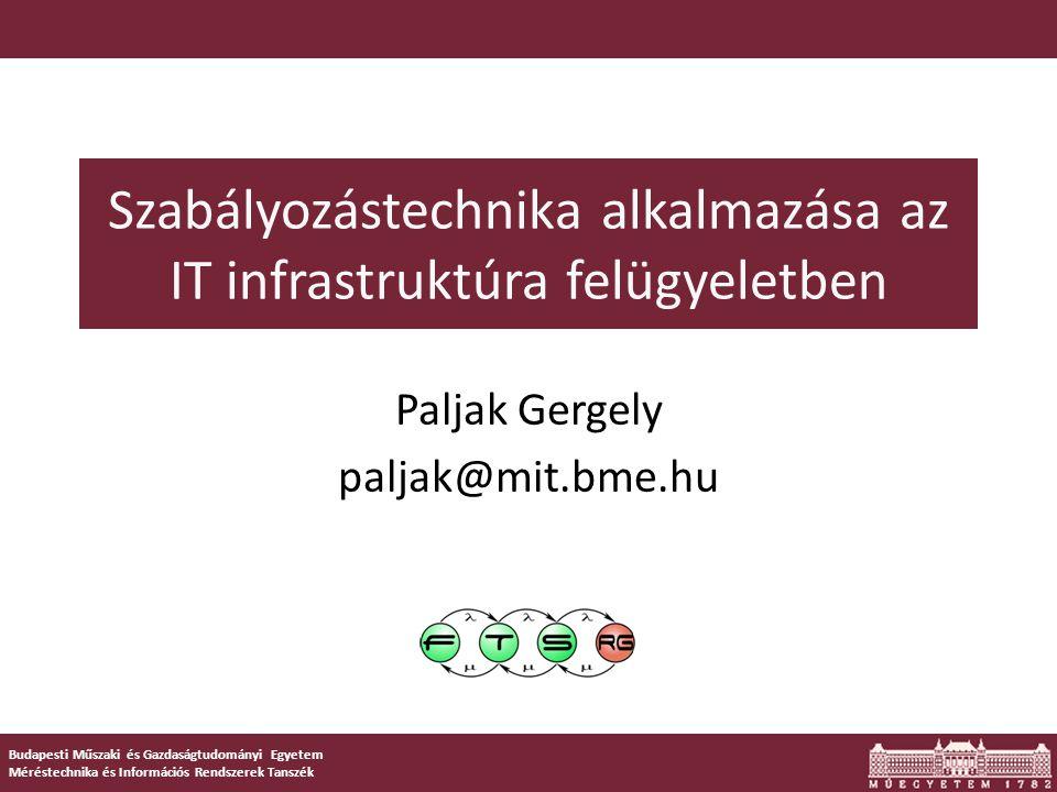 Szabályozástechnika alkalmazása az IT infrastruktúra felügyeletben