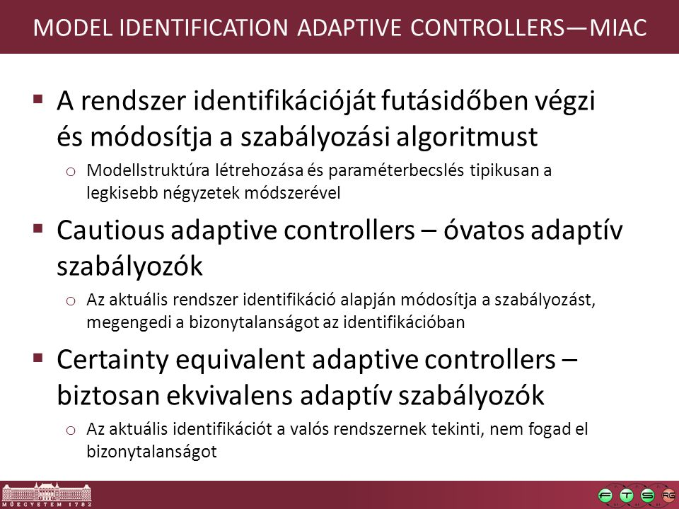 MODEL IDENTIFICATION ADAPTIVE CONTROLLERS—MIAC