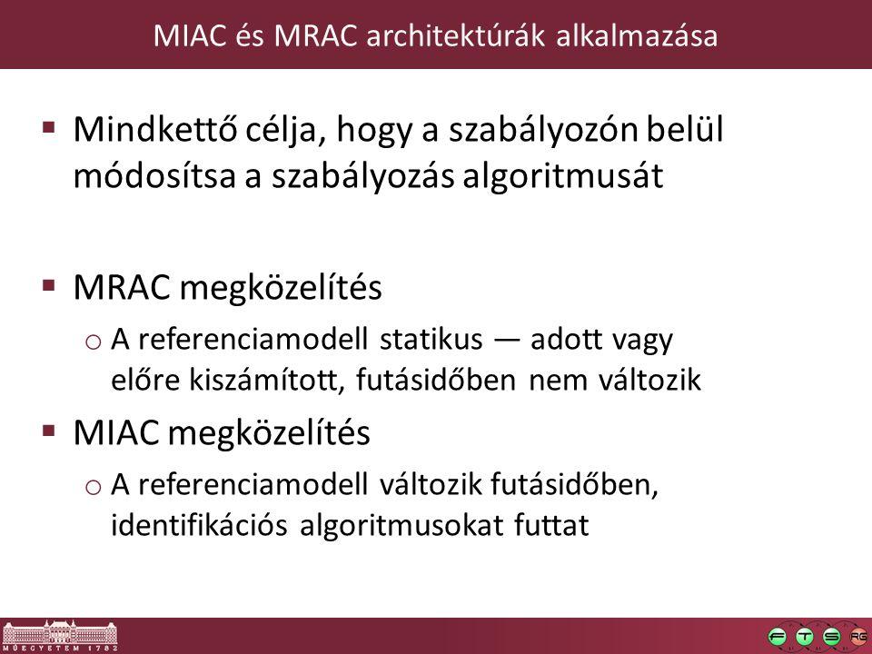 MIAC és MRAC architektúrák alkalmazása