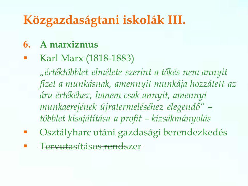 Közgazdaságtani iskolák III.