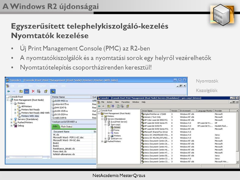 Egyszerűsített telephelykiszolgáló-kezelés Nyomtatók kezelése