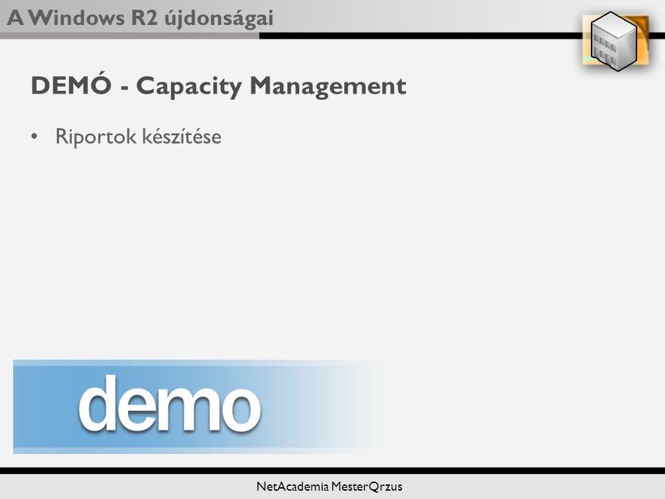 DEMÓ - Capacity Management
