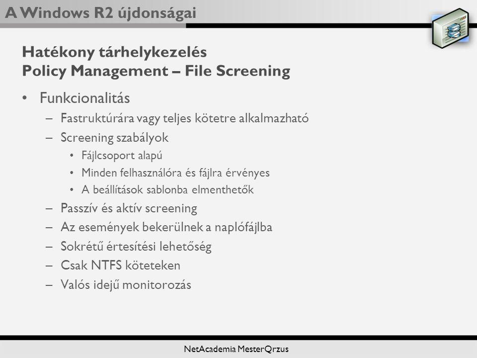Hatékony tárhelykezelés Policy Management – File Screening