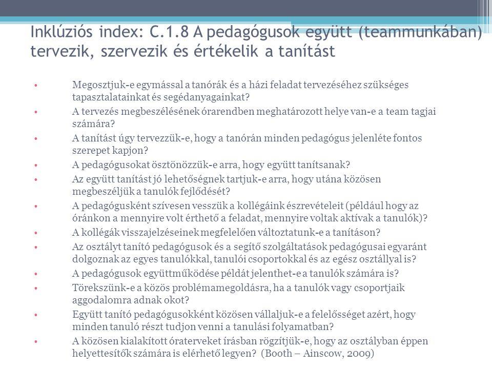 Inklúziós index: C.1.8 A pedagógusok együtt (teammunkában) tervezik, szervezik és értékelik a tanítást