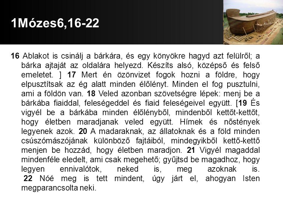 1Mózes6,16-22