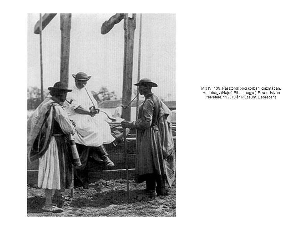 MN IV. 139. Pásztorok bocskorban, csizmában