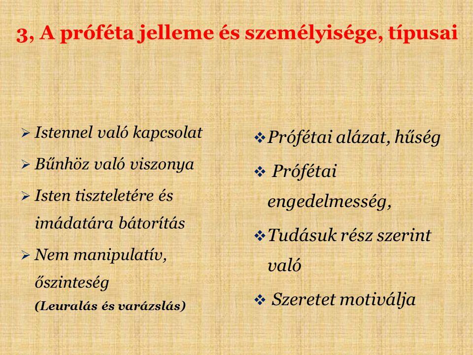 3, A próféta jelleme és személyisége, típusai