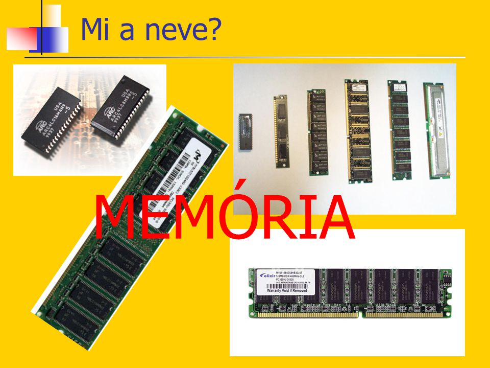 Mi a neve MEMÓRIA