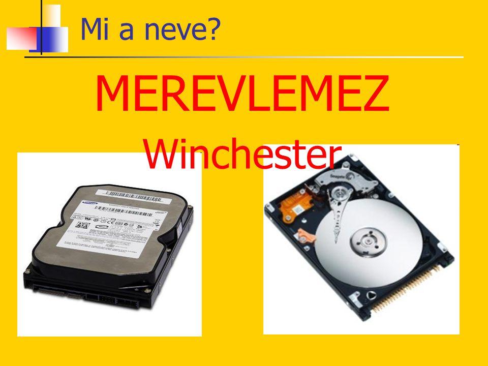 Mi a neve MEREVLEMEZ Winchester