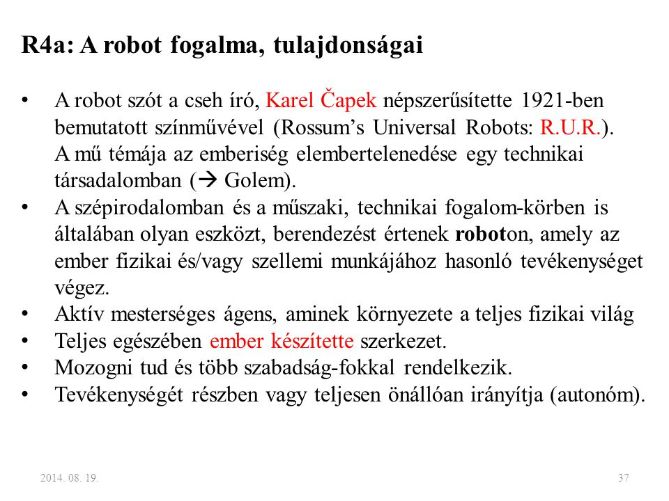 R4a: A robot fogalma, tulajdonságai