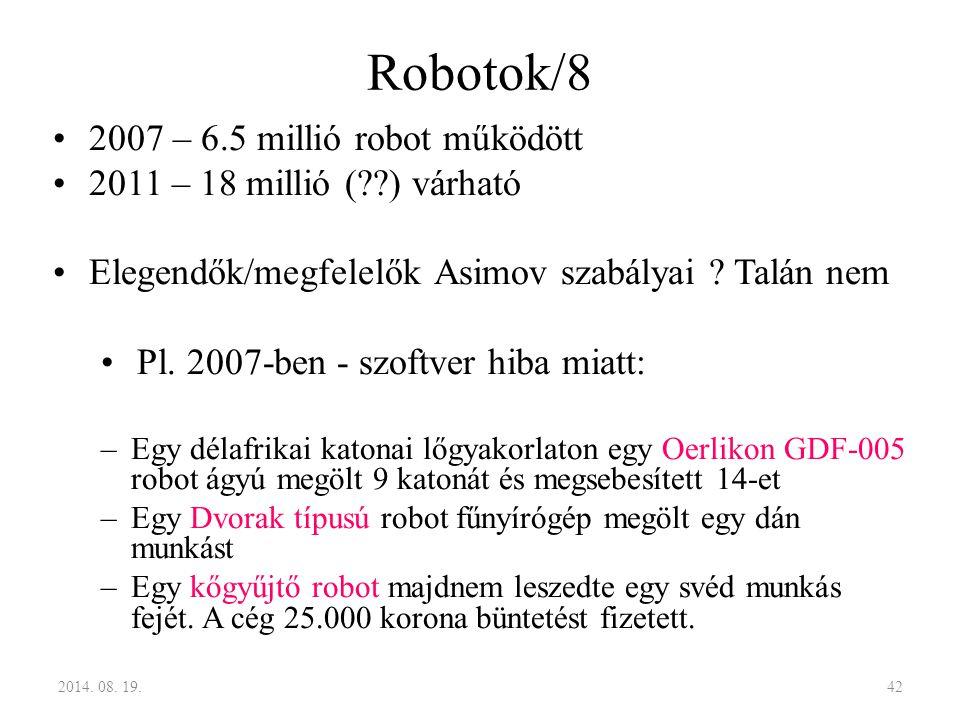 Robotok/8 2007 – 6.5 millió robot működött