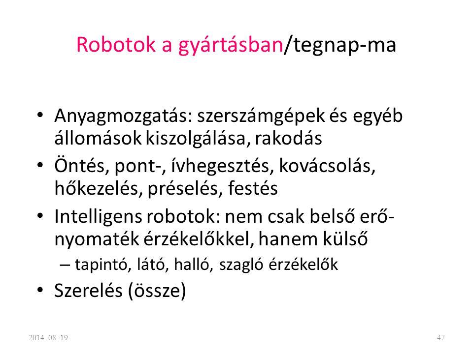 Robotok a gyártásban/tegnap-ma