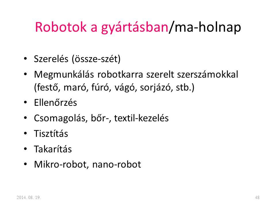 Robotok a gyártásban/ma-holnap