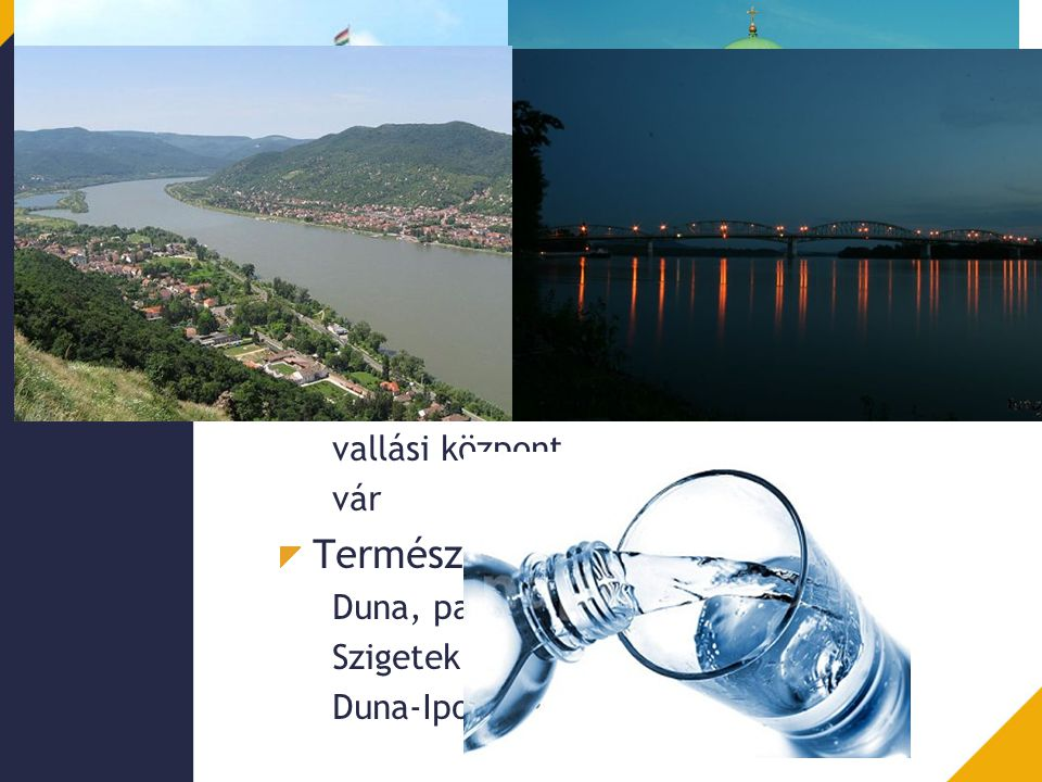 Esztergom Primer vonzástényezők Termálvíz B47-es kút vize, ásványvíz
