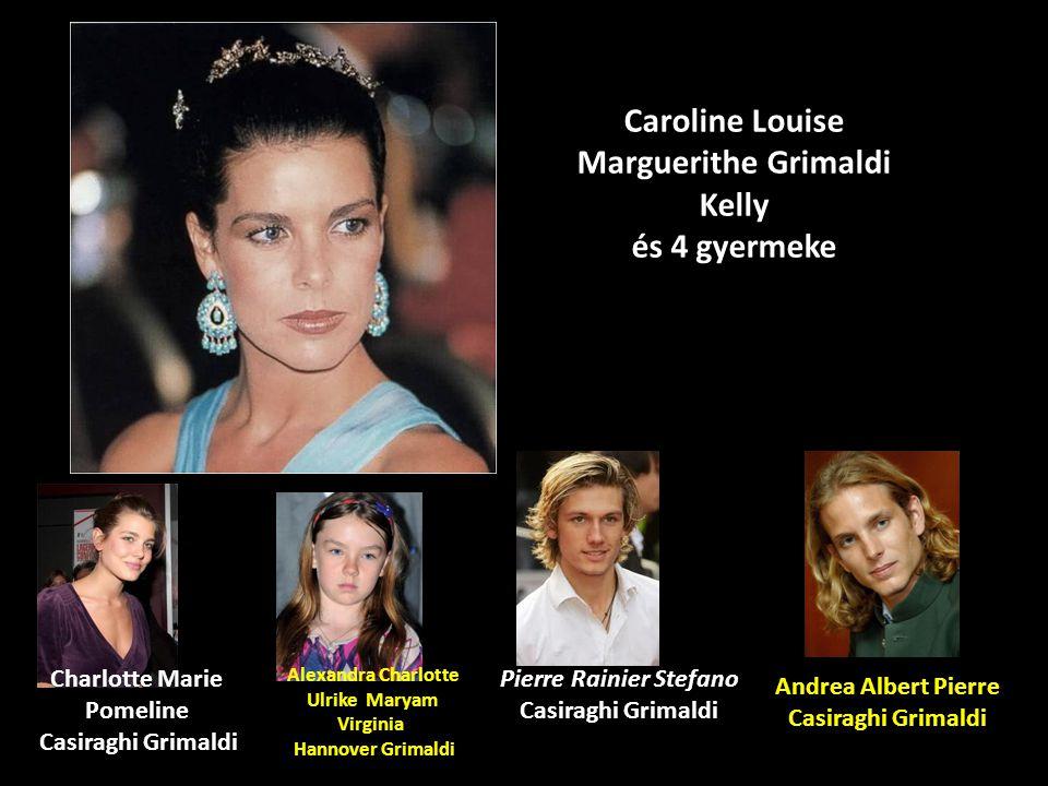 Caroline Louise Marguerithe Grimaldi Kelly és 4 gyermeke