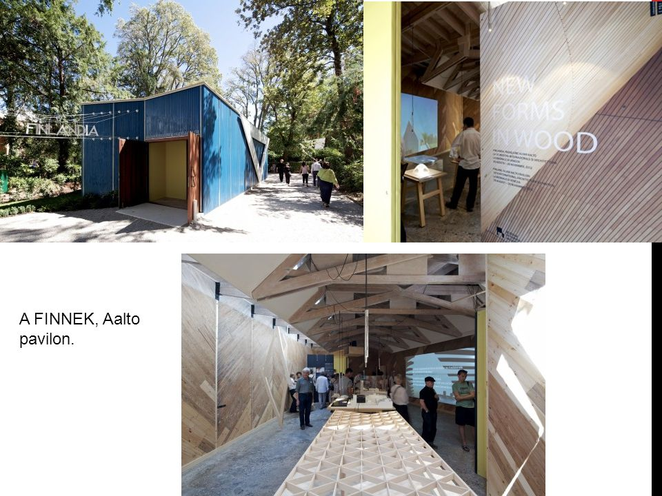 A FINNEK, Aalto pavilon.