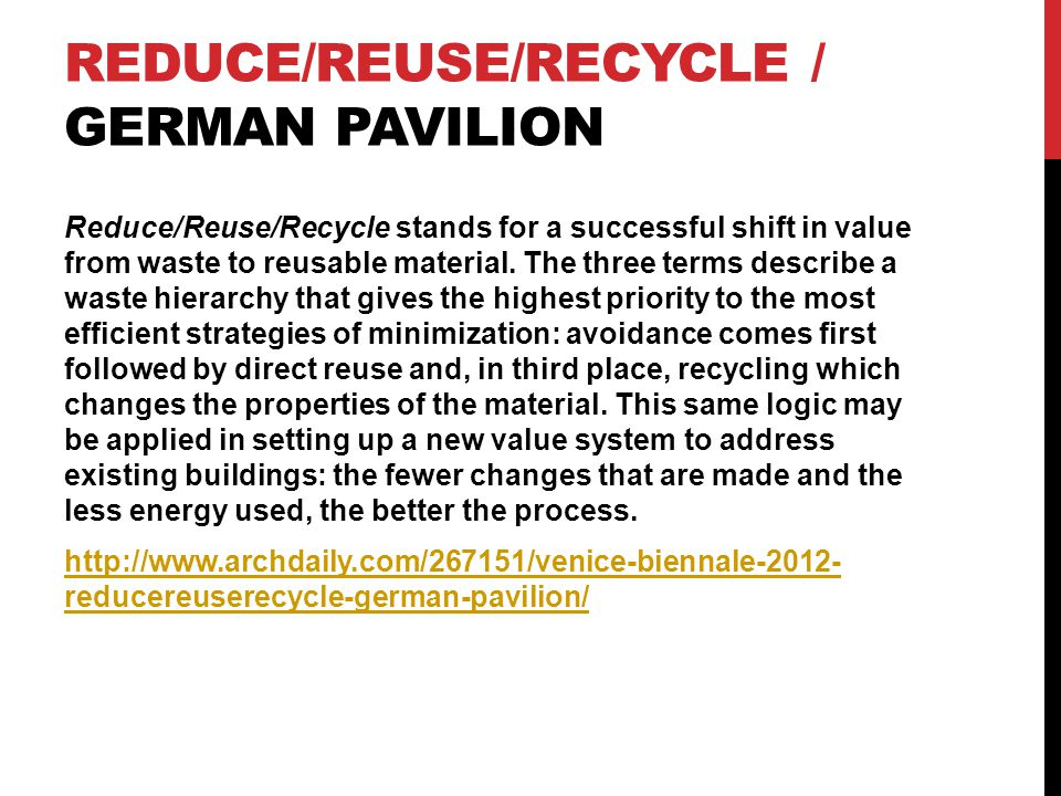 Reduce/Reuse/Recycle / German Pavilion