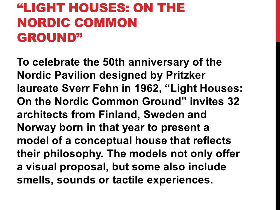 Light Houses: On the Nordic Common Ground