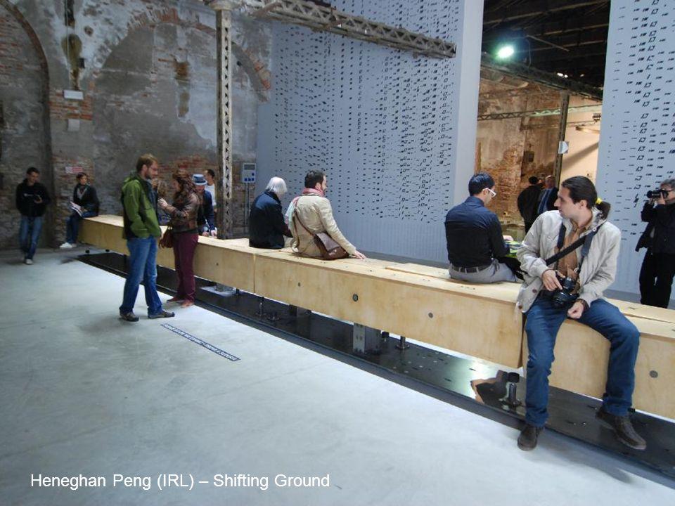 Heneghan Peng (IRL) – Shifting Ground