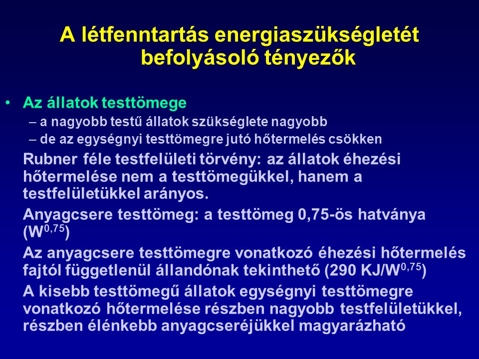A létfenntartás energiaszükségletét befolyásoló tényezők