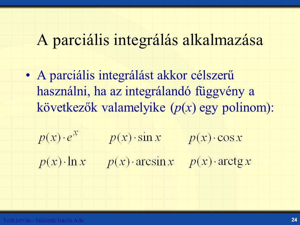 A parciális integrálás alkalmazása