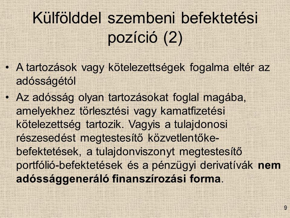 Külfölddel szembeni befektetési pozíció (2)