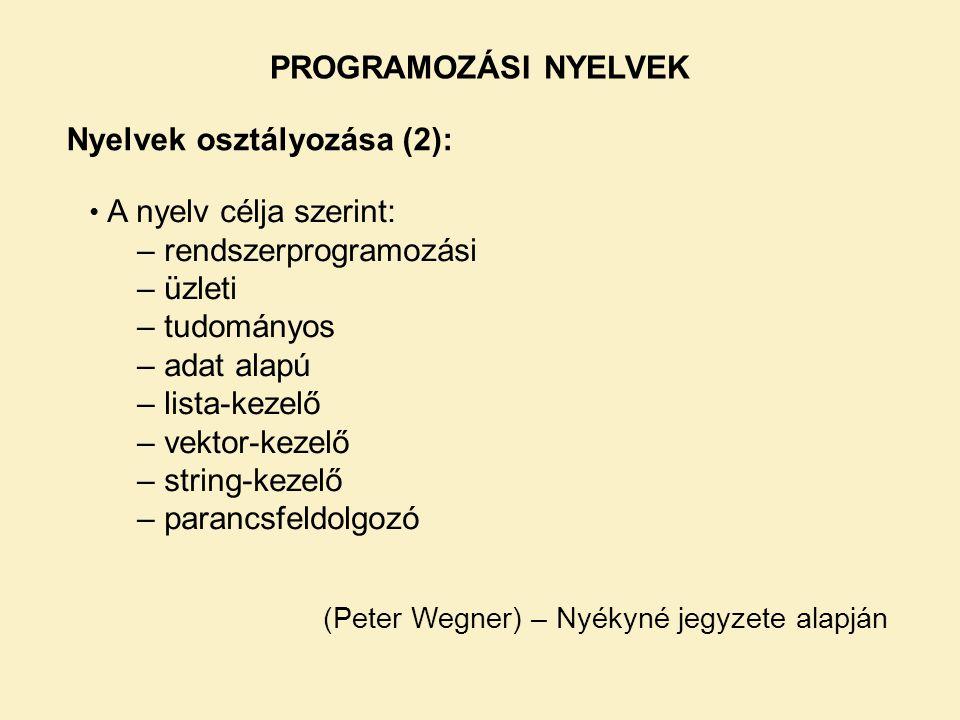 Nyelvek osztályozása (2):