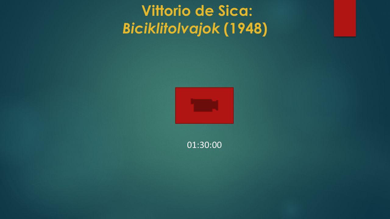 Vittorio de Sica: Biciklitolvajok (1948)