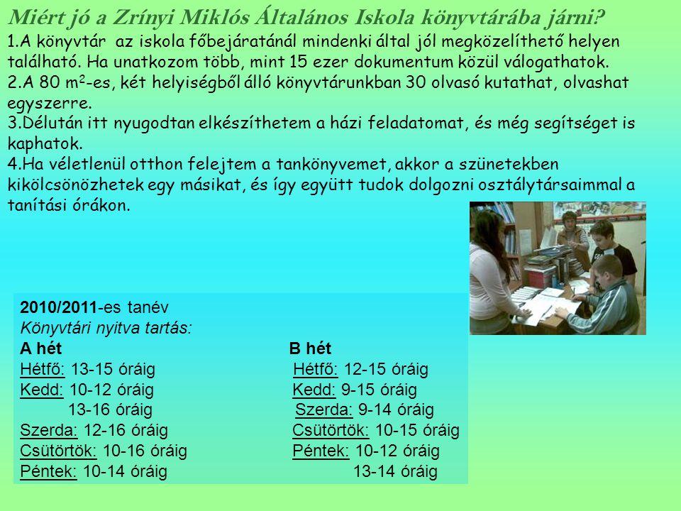 Miért jó a Zrínyi Miklós Általános Iskola könyvtárába járni