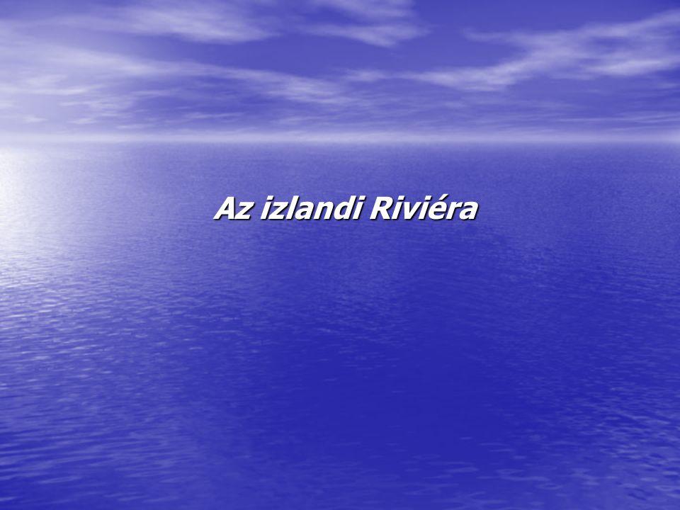 Az izlandi Riviéra