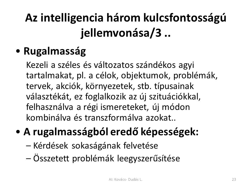 Az intelligencia három kulcsfontosságú jellemvonása/3 ..