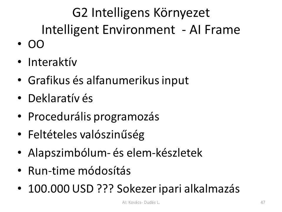 G2 Intelligens Környezet Intelligent Environment - AI Frame