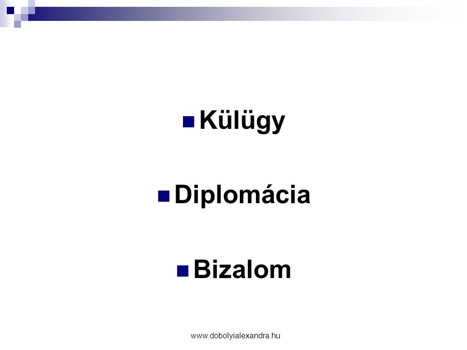 Külügy Diplomácia Bizalom