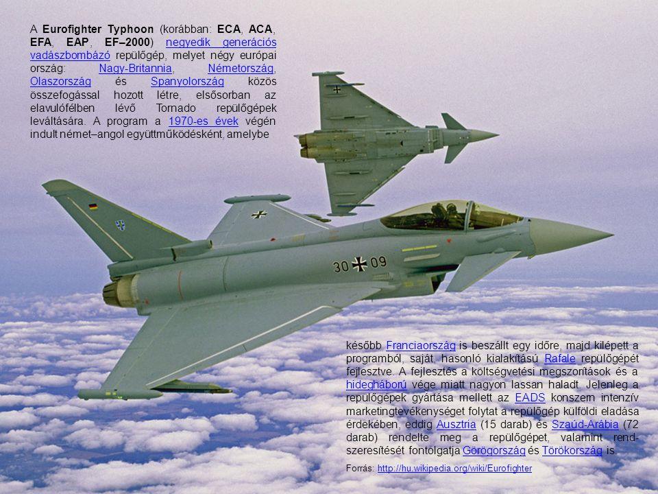 A Eurofighter Typhoon (korábban: ECA, ACA, EFA, EAP, EF–2000) negyedik generációs vadászbombázó repülőgép, melyet négy európai ország: Nagy-Britannia, Németország, Olaszország és Spanyolország közös összefogással hozott létre, elsősorban az elavulófélben lévő Tornado repülőgépek leváltására. A program a 1970-es évek végén indult német–angol együttműködésként, amelybe