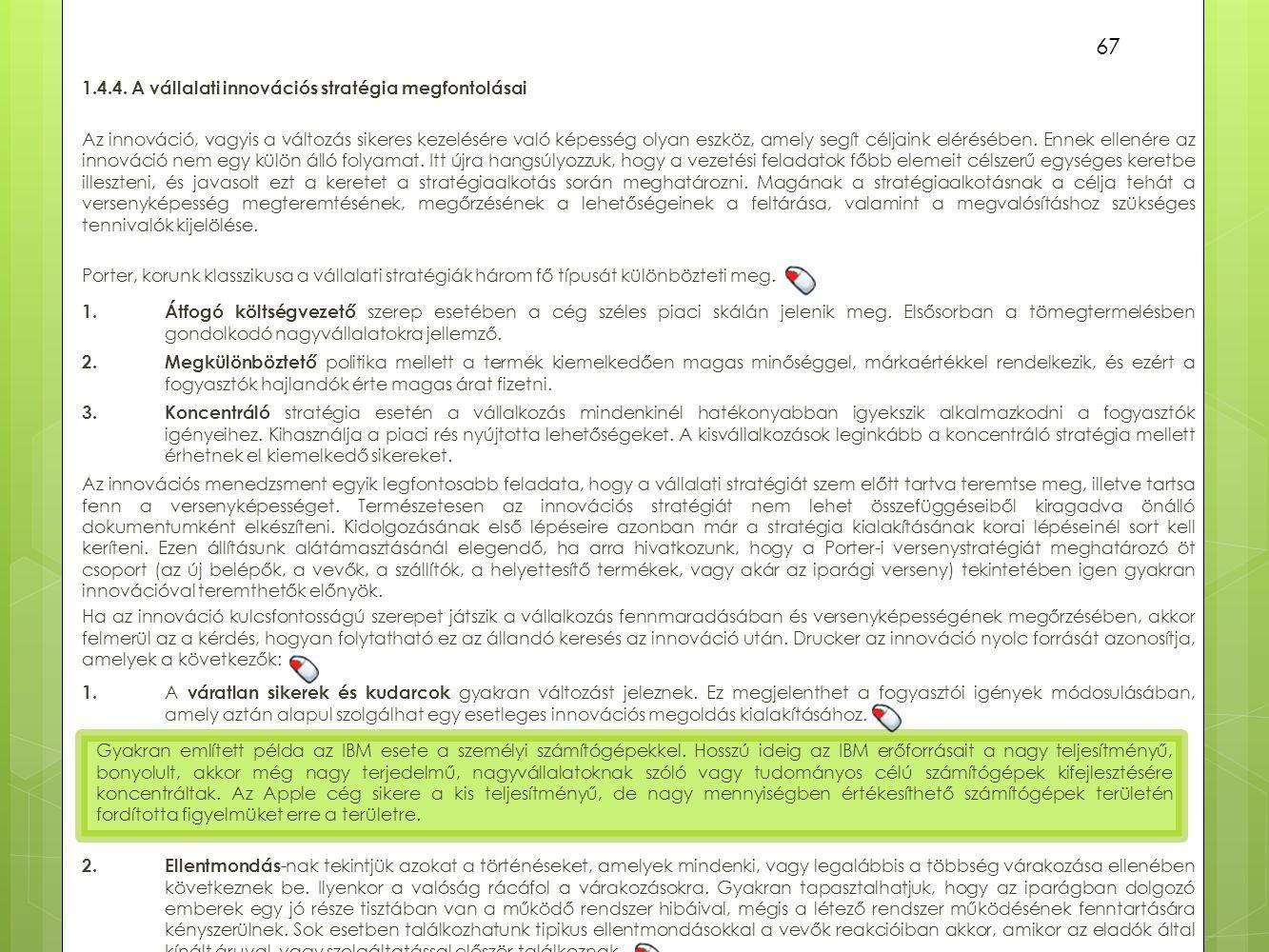 1.4.4. A vállalati innovációs stratégia megfontolásai