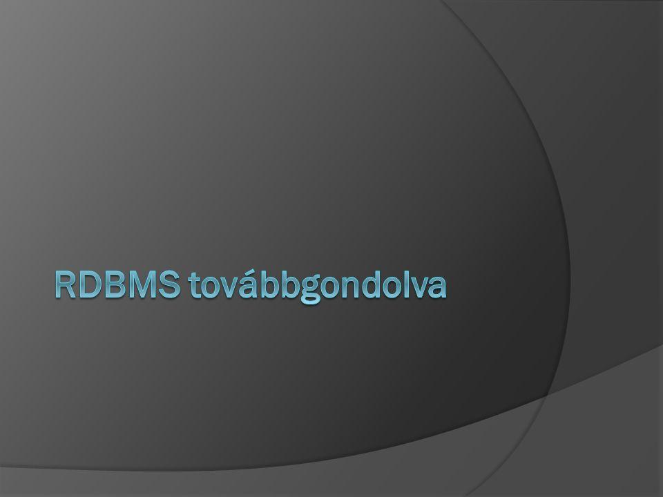 RDBMS továbbgondolva