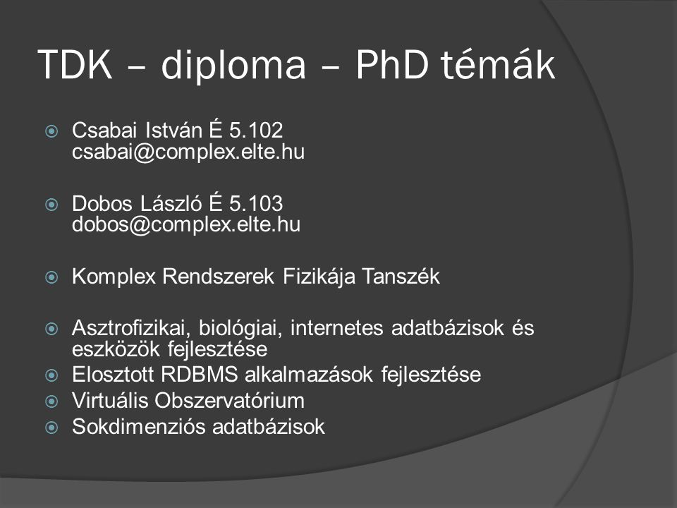 TDK – diploma – PhD témák