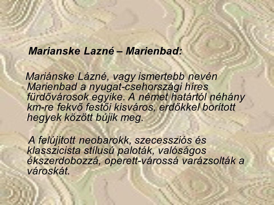 Marianske Lazné – Marienbad: