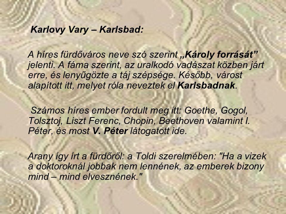 Karlovy Vary – Karlsbad: