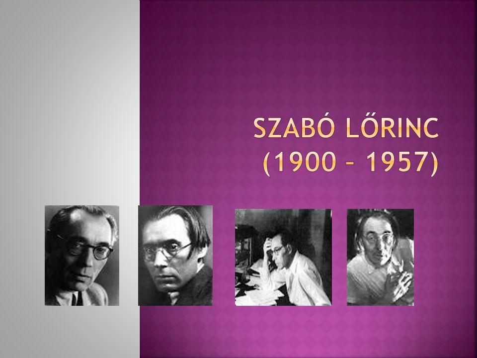 SZABÓ LŐRINC (1900 – 1957)