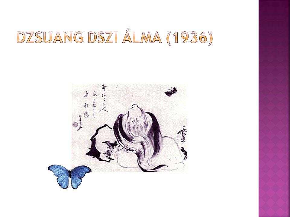 DZSUANG DSZI ÁLMA (1936)