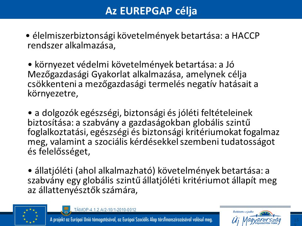 Az EUREPGAP célja