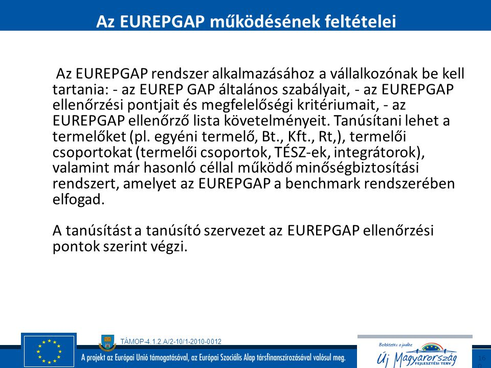 Az EUREPGAP működésének feltételei